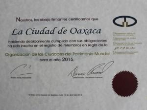 Oaxaca de Juárez, acreditada como miembro en regla por la Organización de las Ciudades Patrimonio Mundial