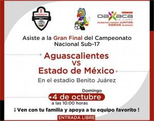 Aguascalientes y Edomex en la gran final del Campeonato Nacional de Futbol Scotiabank Sub 17