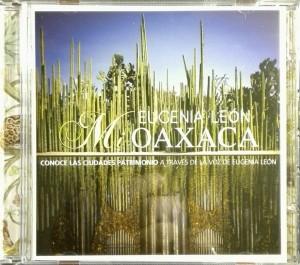 """Municipio de Oaxaca y Secretaría de Cultura presentan  disco """"Mi Oaxaca"""" de la cantante Eugenia León"""