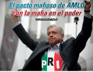 El pacto mafioso de AMLO con la mafia en el poder:  Carlos Ramírez