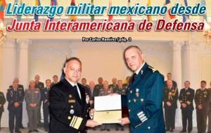 Liderazgo militar mexicano desde Junta Interamericana de Defensa: Carlos Ramírez