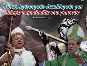 Guerra Episcopado-Arzobispado por liderar negociación con gobierno:  Carlos Ramírez