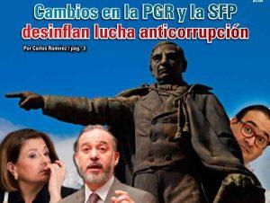 Cambios en la PGR y la SFP desinflan lucha anticorrupción:  Carlos Ramírez