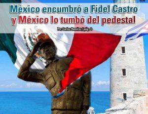 México encumbró a Fidel Castro y México lo tumbó del pedestal: Carlos Ramírez