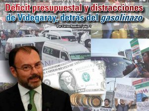 Déficit presupuestal y distracciones de Videgaray, detrás del gasolinazo: Carlos Ramírez