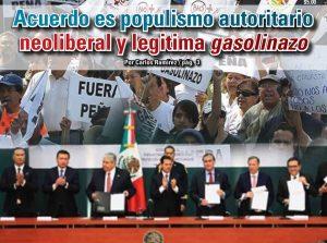 Acuerdo es populismo autoritario neoliberal y legitima gasolinazo: Carlos Ramírez