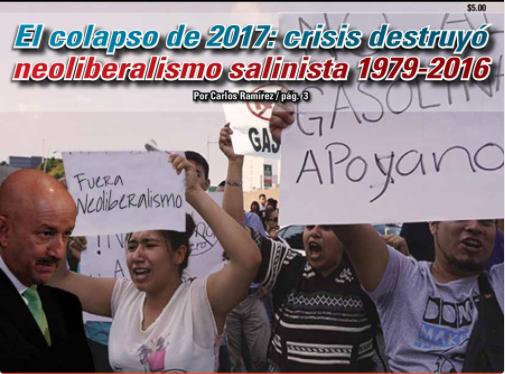 El colapso de 2017: crisis destruyó neoliberalismo salinista 1979-2016: Carlos Ramírez