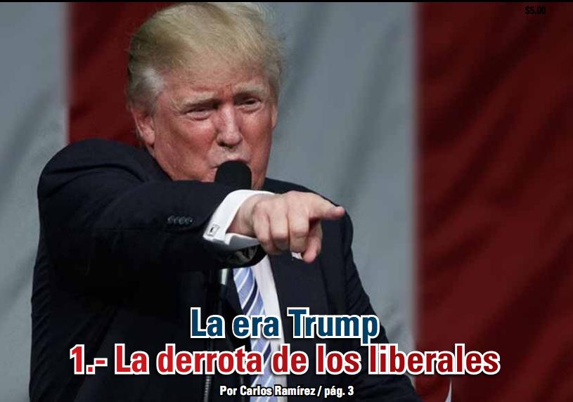 La era Trump 1.- La derrota de los liberales: Carlos Ramírez