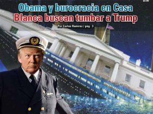 Obama y burocracia en Casa Blanca buscan tumbar a Trump:  Carlos Ramírez