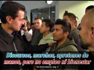 Discursos, marchas, apretones de manos, pero no empleo ni bienestar: Carlos Ramírez