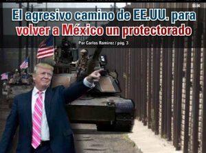 El agresivo camino de EE.UU. para volver a México un protectorado: Carlos Ramírez