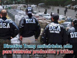 Directiva Trump anti cárteles, sólo para controlar producción y tráfico:  Carlos Ramírez