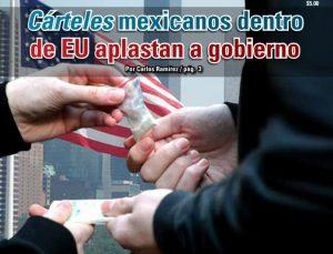 Cárteles mexicanos dentro de EU aplastan a gobierno:  Carlos Ramírez