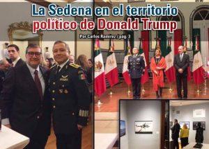 La Sedena en el territorio político de Donald Trump:Carlos Ramírez