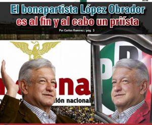 El bonapartista López Obrador es al fin y al cabo un priísta: Carlos Ramírez