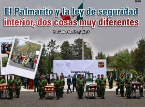El Palmarito y la ley de seguridad interior, dos cosas muy diferentes: Carlos Ramírez