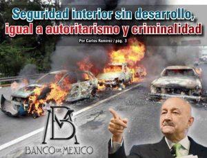 Seguridad interior sin desarrollo, igual a autoritarismo y criminalidad: Carlos Ramírez