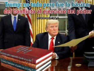 Trump: no todo pero fue lo básico; del conflicto al ejercicio del poder: Carlos Ramírez
