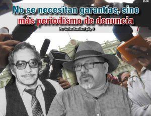 No se necesitan garantías, sino más periodismo de denuncia: Carlos Ramírez