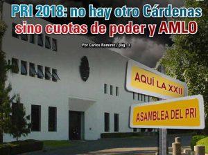 PRI 2018: no hay otro Cárdenas sino cuotas de poder y AMLO: Carlos Ramírez