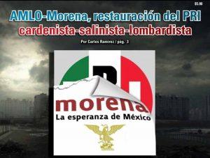 AMLO-Morena, restauración del PRI cardenista-salinista-lombardista: CarlosRamírez