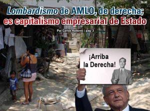 Lombardismo de AMLO, de derecha; es capitalismo empresarial de Estado: Carlos Ramírez