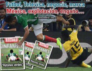 Futbol, Televisa, negocio, marca México, explotación, engaño…: Carlos Ramírez