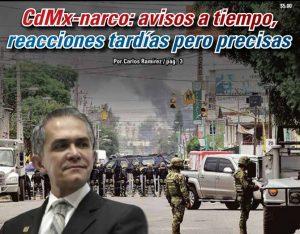 CdMx-narco: avisos a tiempo, reacciones tardías pero precisas: Carlos Ramírez