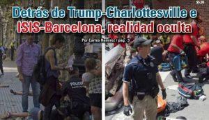 Detrás de Trump-Charlottesville e ISIS-Barcelona, realidad oculta: Carlos Ramírez