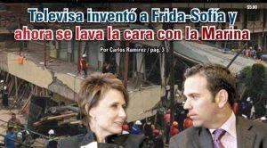 Televisa, inventó a Frida-Sofía y ahora se lava la cara con la Marina: Carlos Ramírez