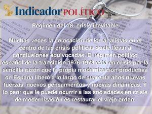 Régimen del 78: crisis inevitable: Carlos Ramírez