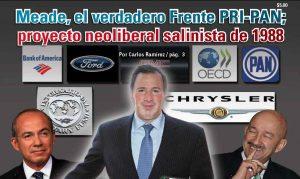 Meade, el verdadero Frente PRI-PAN; proyecto neoliberal salinista de 1988: Carlos Ramírez