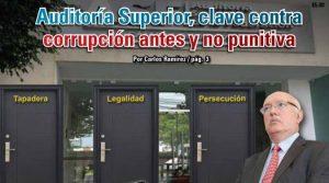 Auditoría Superior, clave contra corrupción antes y no punitiva: Carlos Ramírez