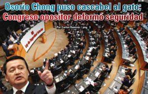 Osorio Chong puso cascabel al gato; Congreso opositor deformó seguridad: Carlos Ramírez