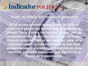Trump: no milagro sino estrategia geopolítica: Carlos Ramírez