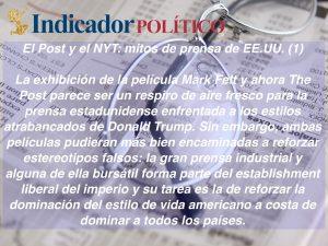 El Post y el NYT: mitos de prensa de EE.UU. (1):  Carlos Ramírez