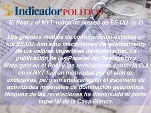 El Post y el NYT: mitos de prensa de EE.UU. (y 2): Carlos Ramírez