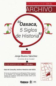 Cronista de la Ciudad revivirá la historia de Oaxaca en el AGEO