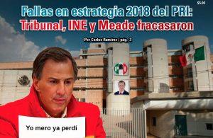 Fallas en estrategia 2018 del PRI: Tribunal, INE y Meade fracasaron: Carlos Ramírez
