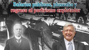 Salarios públicos, plusvalía y  regreso al porfirismo explotador: Carlos Ramírez