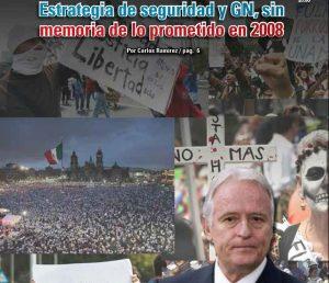 Estrategia de seguridad y GN, sin memoria de lo prometido en 2008: Carlos Ramírez