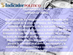 Centroamérica: pues sí, naciones no viables: Carlos Ramírez