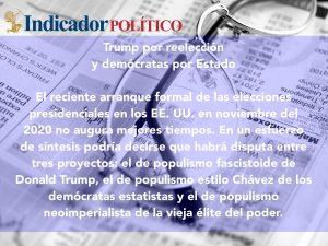 Trump por reelección y demócratas por Estado: Carlos Ramírez
