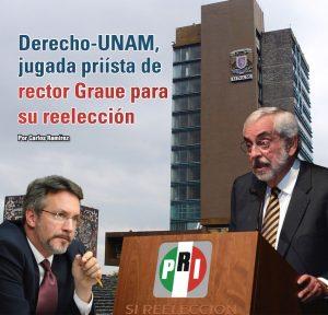Derecho-UNAM, jugada priísta de rector Graue para su reelección: Carlos Ramírez